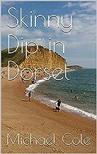 Skinny Dip in Dorset