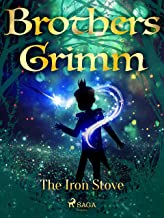 The Iron Stove (Grimm's Fairy Tales)