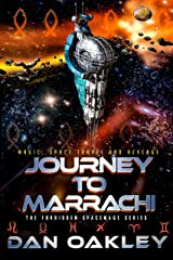 Journey to Marrachi (The Forbidden Spacemage Series Book 2) Kindle Edition