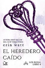 El heredero caído (Los Royal nº 4) Versión Kindle
