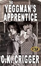 The Yeggman's Apprentice