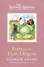 Fern and the Fiery Dragon: Book 7 (Railway Rabbits)