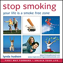 Stop Smoking: Your Life Is a Smoke-Free Zone