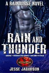 Rain and Thunder: Brotherhood Protectors World (Rainhorse) Kindle Edition