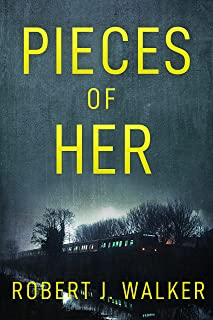 Pieces of Her: A Riveting Kidnapping Mystery (A Riveting Kidnapping Mystery Series Book 28)
