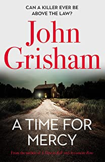 A Time for Mercy: John Grisham's latest no. 1 bestseller – the perfect Christmas present.
