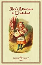 Alice's Adventures in Wonderland: The Original 1865 Illustrated Edition (English Edition)