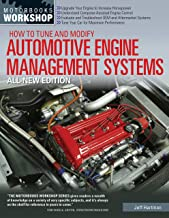 How to Tune and Modify Automotive Engine Management Systems - All New Edition: Upgrade Your Engine to Increase Horsepowe (...