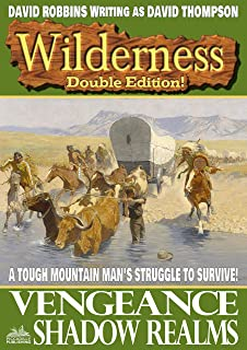 Wilderness: Vengeance/Shadow Realms (A Wilderness Western Book 22)