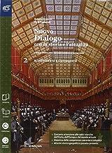 Scaricare Libri Nuovo dialogo con la storia e l'attualità. Con Extrakit-Openbook. Per le Scuole superiori. Con e-book. Con espansione online: 2 PDF
