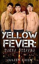 Yellow Fever: Tokyo Stiffed (English Edition)