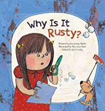 Why Is It Rusty?: Oxidation (Science Storybooks)