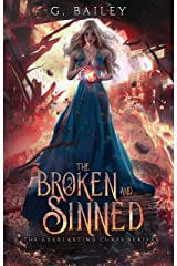 The Broken And Sinned (The Everlasting Curse Series Book 1) Kindle Edition
