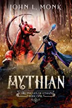 Mythian: A LitRPG and GameLit Fantasy Series (Chronicles of Ethan Book 1) (English Edition)