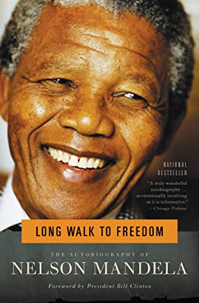 Long Walk to Freedom: The Autobiography of Nelson Mandela (English Edition)