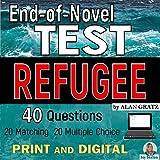 End-of-Novel Test: REFUGEE by Alan Gratz - 40 Question Assessment - Print and Digital Distance Learning