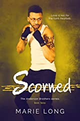 Scorned (The Anderson Brothers Book 3) Kindle Edition