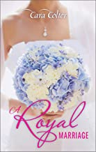 A Royal Marriage (Royally Wed Book 7)