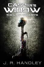 CASPers Widow: A Last Goodbye