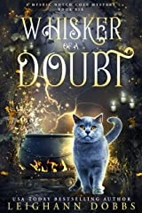 Whisker of a Doubt (Mystic Notch Cozy Mystery Series Book 6) Kindle Edition