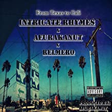 From Texas to Cali (feat. Afurakanut & Relmero) [Explicit]