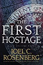 The First Hostage: A J. B. Collins Novel