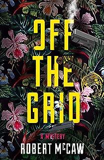 Off the Grid (Koa Kane Hawaiian Mystery Book 2)