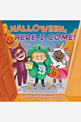 Halloween, Here I Come! Kindle Edition