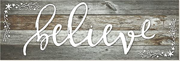 Believe Rustic Wood Wall Sign 6x18 Gray