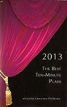 The Best Ten-Minute Plays 2013 (Best 10 Minute Plays)