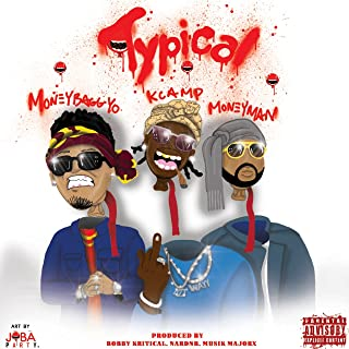 Typical (feat. Moneybagg Yo & Money Man) [Explicit]