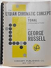 Lydian Chromatic Concept of Tonal Organization for Improvisation