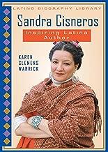 Sandra Cisneros: Inspiring Latina Author (Latino Biography Library)