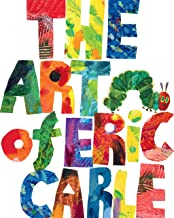 The Art of Eric Carle (The World of Eric Carle)