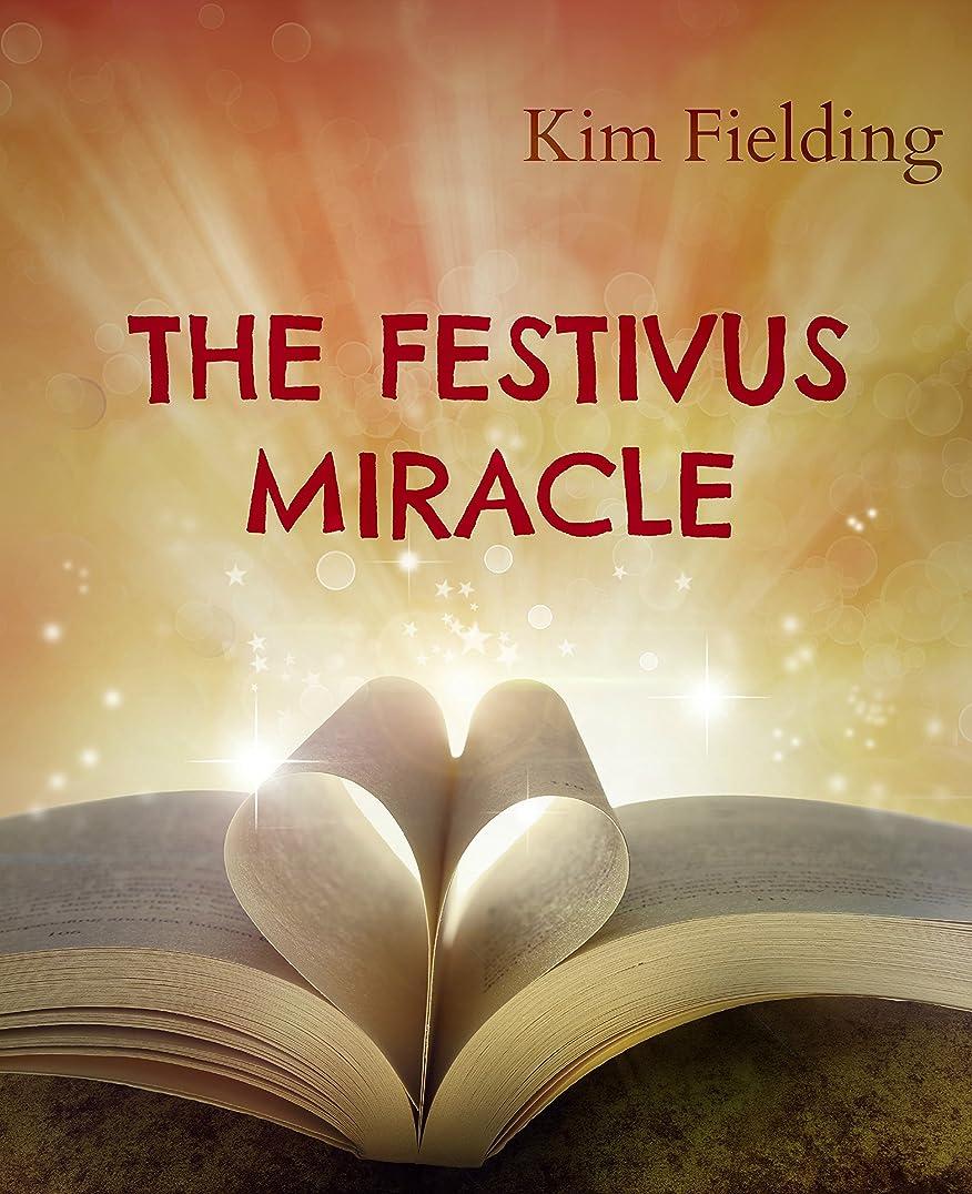 刈り取る繰り返した甘くするThe Festivus Miracle (English Edition)