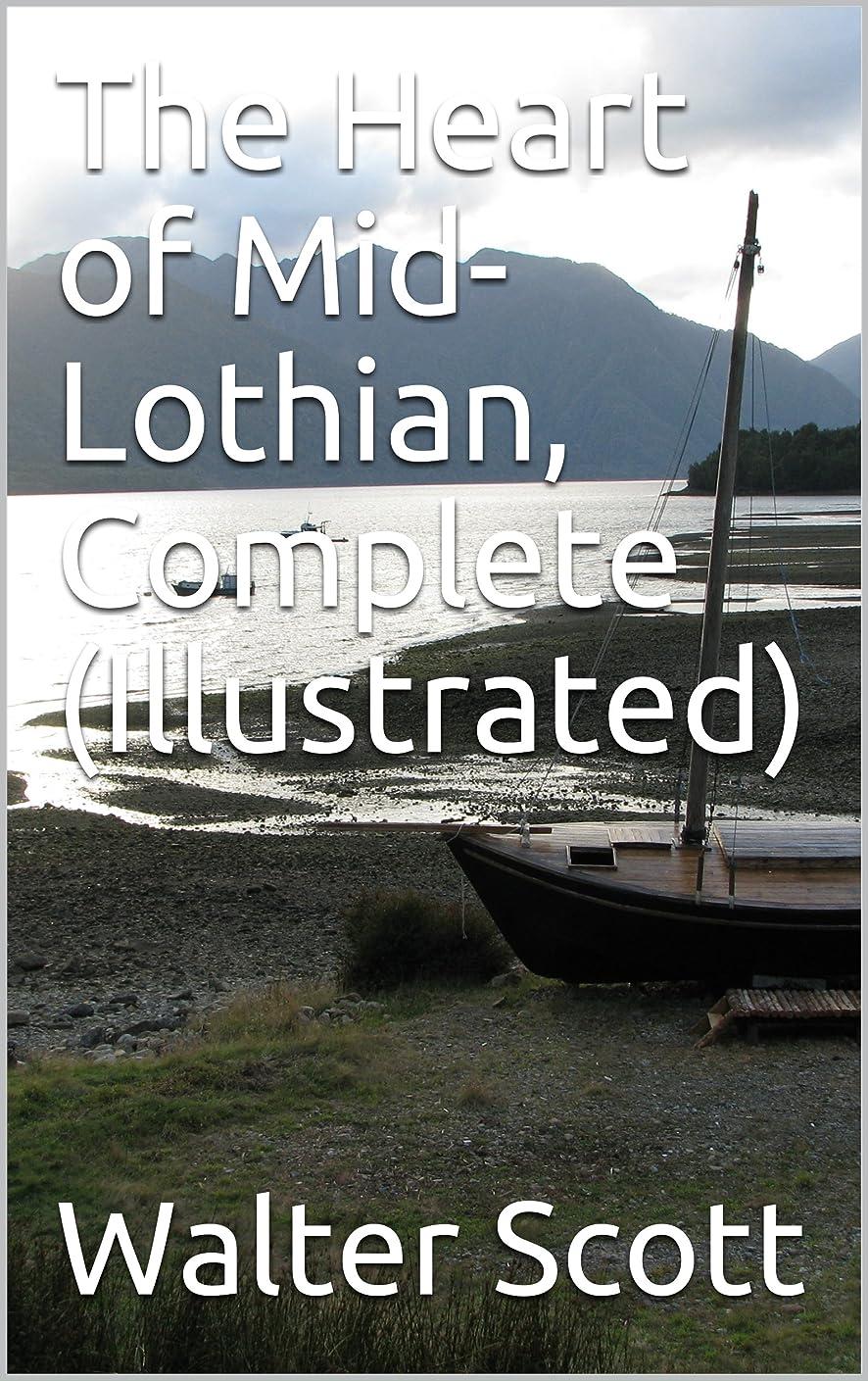 こだわりペストリー拍手The Heart of Mid-Lothian, Complete (Illustrated) (English Edition)