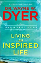 Living an Inspired Life: Your Ultimate Calling