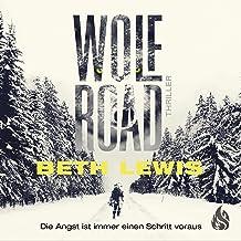 Wolf Road (German edition): Die Angst ist immer einen Schritt voraus