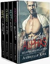 Arrow Lake Alphas: Mountain Men Romance Collection