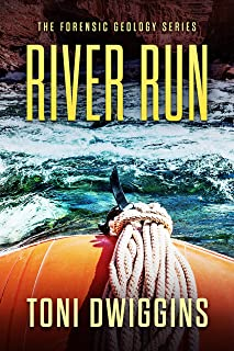 River Run (The Forensic Geology Series Book 5)