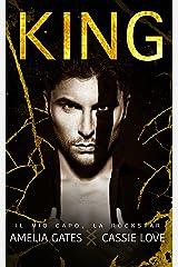 King: Il mio capo, la rockstar Formato Kindle