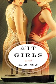 The It Girls: A Novel