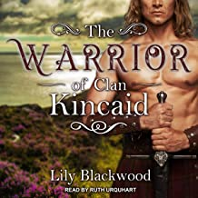 The Warrior of Clan Kincaid: Highland Warrior Series, Book 3