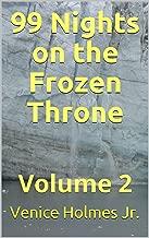 99 Nights on the Frozen Throne: Volume 2
