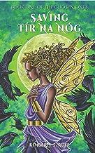 Saving Tír na nÓg (The Chosen Ones Book 1) (English Edition)