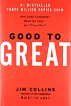 Good to Great: Why Some Companies Make the Leap... and Others Don't (Good to Great, 1)