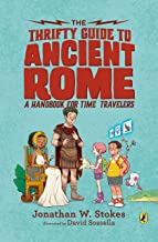 The Thrifty Guide to Ancient Rome: A Handbook for Time Travelers: 1