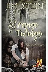 Strange Tidings (Legends Walk Series) Kindle Edition
