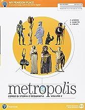 Scaricare Libri Metropolis. Per le Scuole superiori. Con e-book. Con espansione online: 2 PDF