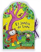 El jardín de Lupe (La gata Lupe)